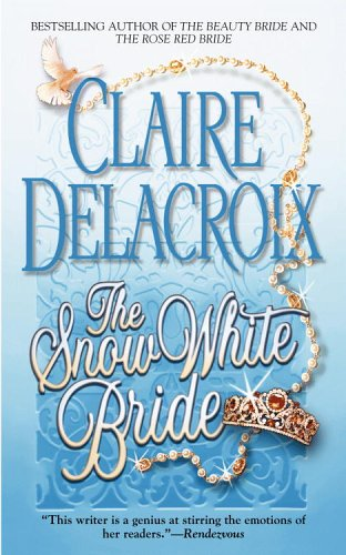 Image for The Snow White Bride (Jewels of Kinfairlie S.)