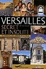 Versailles secret et insolite par Jacquet