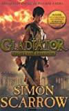 Simon Scarrow Gladiator: Fight for Freedom by Scarrow, Simon (2011)