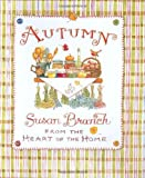 Autumn from the Heart of the Home (0316088668) by Branch, Susan