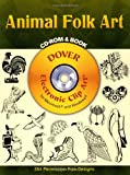 Animal Folk Art CD-ROM and Book (Dover Electronic Clip Art) (0486996700) by Madeleine Orban-Szontagh