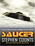 Saucer (0786266023) by Stephen Coonts