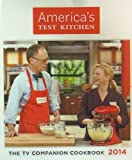 America's Test Kitchen: The TV Companion Cookbook 2014