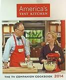 America's Test Kitchen: The TV Companion Cookbook 2014