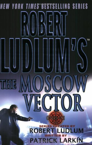 Image for Robert Ludlum's The Moscow Vector: A Covert-One Novel (A Covert-One Novel)