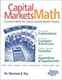 img - for Capital Markets Math: Essential Math for Global Capital Market Players book / textbook / text book