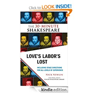 Love's Labor's Lost: The 30-Minute Shakespeare Nick Newlin