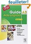 Guide AS - Aide-soignant. Modules 1 �...