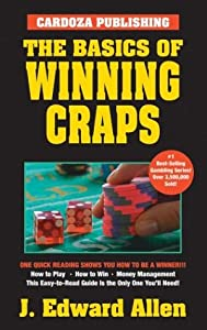 The Basics of Winning Craps, 5th Edition J. Edward Allen