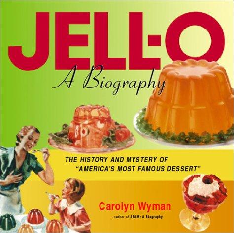 jell-o-a-biography-harvest-original