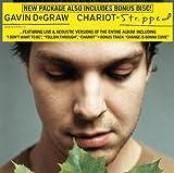 echange, troc Gavin Degraw - Chariot Stripped