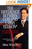 The Difference Between God And Larry Ellison*: Inside Oracle Corporation