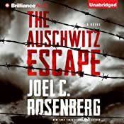The Auschwitz Escape | [Joel C. Rosenberg]