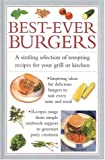 img - for Best-Ever Burgers: A Sizzling Selection of Tempting Recipes for Your Grill or Barbecue (Cook's Essentials) book / textbook / text book