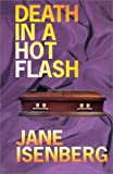 Death in a Hot Flash (Bel Barrett Mysteries) (1587242869) by Isenberg, Jane