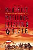 Matildas letzter Walzer: Roman title=