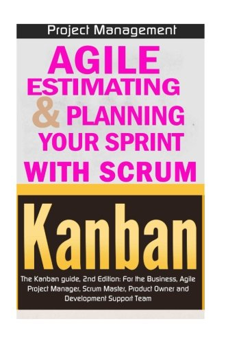 agile-product-management-agile-estimating-planning-your-sprint-with-scrum-kanban-the-kanban-guide-2n