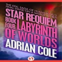 Labyrinth of Worlds Audiobook by Adrian Cole Narrated by Chris Sorensen