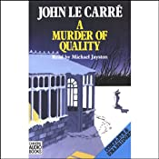 A Murder of Quality | [John le Carre]