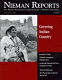 img - for Covering Indian Country (Nieman Reports, The Nieman Foundation For Journalism at Harvard University, Vol. 59, No. 3, Fall 2005) book / textbook / text book