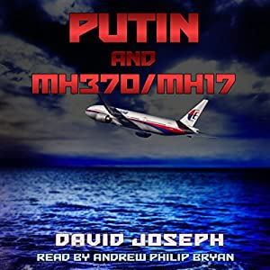 Putin and MH370/MH17 Audiobook