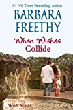 When Wishes Collide (Wish Series #3)