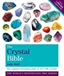 The Crystal Bible, Volume 1: Godsfiel...