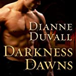 Darkness Dawns: Immortal Guardians Series #1 (       UNABRIDGED) by Dianne Duvall Narrated by Kirsten Potter