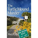 The Turtle Mound Murder (A DAFFODILS Mystery Book 1) ~ Mary Clay