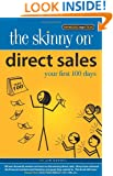 The Skinny on Direct Sales: Your first 100 days