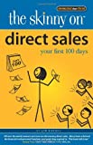 Jim Randel Direct Sales: Your First 100 Days (Skinny on)