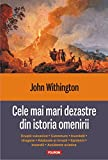 img - for Cele mai mari dezastre din istoria omenirii (Romanian Edition) book / textbook / text book