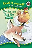 Sly Fox and Red Hen (Read it Yourself - Level 2)