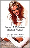 Fracas: A Collection of Short Friction