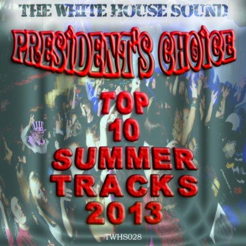 presidents-choice-top-10-summer-tracks-2013