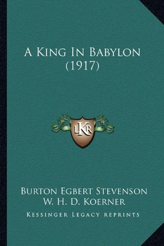 A King in Babylon (1917)