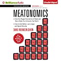 Meatonomics: How the Rigged Economics of Meat and Dairy Make You Consume Too Much (       UNABRIDGED) by David Robinson Simon Narrated by Christopher Lane