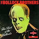 Songtexte von Bollock Brothers - The Best of The Bollocks