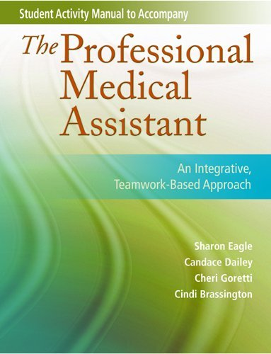 Student Activity Manual for The Professional Medical...
