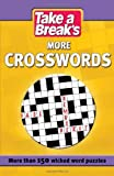 Take a Break: More Crosswords Take a Break