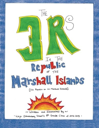 The 3 Rs in the Republic of the Marshall Islands
