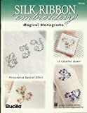 img - for Silk Ribbon Embroidery Magical Monograms (Craft Book) book / textbook / text book
