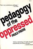 Pedagogy of the Oppressed (0070732183) by Paulo Freire