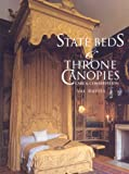 State Beds and Throne Canopies: Care and Conservati