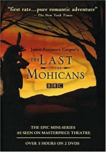 The Last of the Mohicans (BBC Masterpiece Theatre)