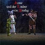 Actus und der Zauber von Bradug | Frank Machel