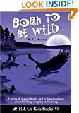 Born To Be Wild (Book 5)