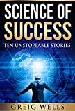 img - for Science of Sucess: Ten Unstoppable Stories book / textbook / text book