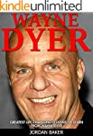 Wayne Dyer: Greatest Life-Changing Le...
