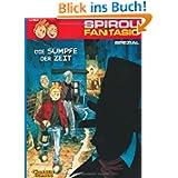 Spirou und Fantasio Spezial: Spirou & Fantasio Spezial, Band 4: Die Sümpfe der Zeit: BD 4